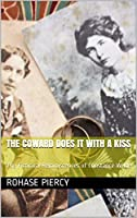The Coward Does It With A Kiss: The Fictional Reminiscences of Constance Wilde