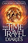 The Time Travel Diaries by Caroline Lawrence