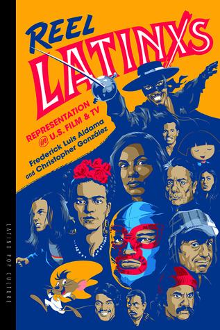 Reel Latinxs: Representation in U.S. Film and TV