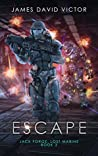 Escape (Jack Forge, Lost Marine Book 3)