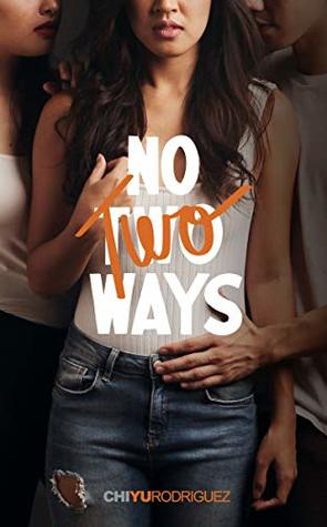 No Two Ways
