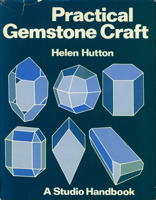 Practical Gemstone Craft  A Studio Handbook