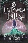 Inamorata (Havenwood Falls High #7)
