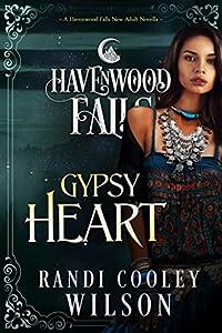 Gypsy Heart (Havenwood Falls #15)