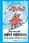 Reis naar het Høge Nøørden (De keukenprins van Mocano, #3)