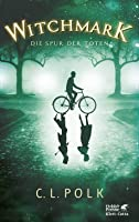 Witchmark - Die Spur der Toten (The Kingston Cycle, #1)