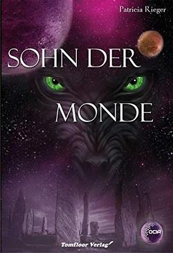 Sohn der Monde - OCIA by Patricia Rieger