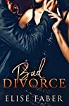 Bad Divorce (Billionaire's Club, #5)