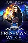 Freshman Witch (Supernatural Academy #1)