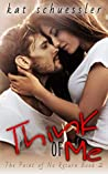 Think of Me (Point of No Return Book 2)