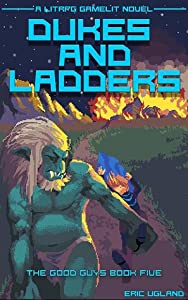 Dukes and Ladders (The Good Guys, #5)