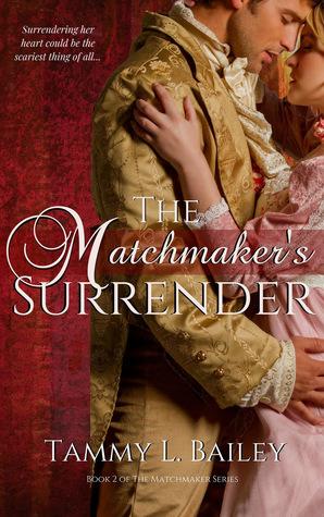 The Matchmaker's Surrender (The Matchmaker Series, #2)