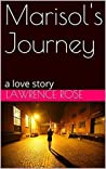 Marisol's Journey: a woman's story (Marisol's Anthology Book 1)