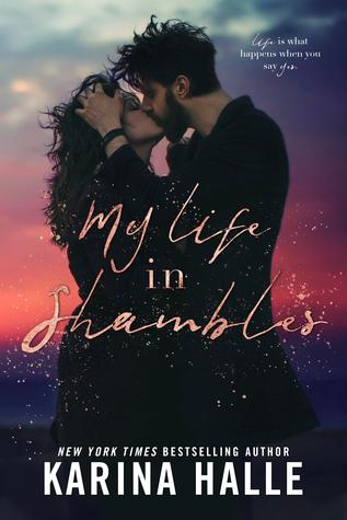 My Life in Shambles - Karina Halle