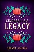 Cinderella's Legacy