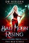 The Red Circle (Bad Moon Rising #2)