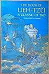 The Book of Lieh-Tzu: A Classic of Tao