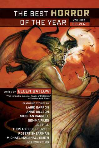 The Best Horror of the Year Volume 11 by Ellen Datlow