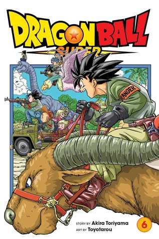 ドラゴンボール超 6 Dragon Ball Super 6 By Akira Toriyama