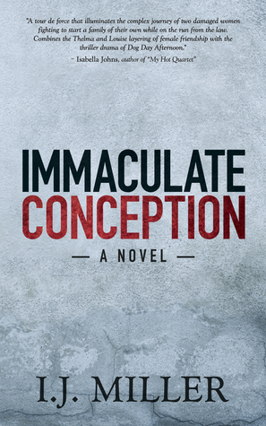 Immaculate Conception by I.J. Miller