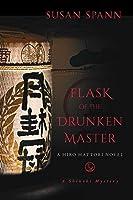 Flask of the Drunken Master: A Hiro Hattori Novel