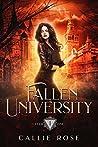 Fallen University: Year One (Fallen University, #1)
