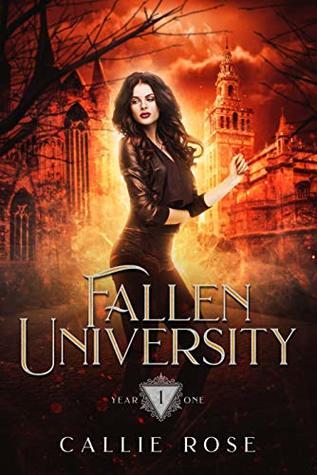 Fallen University by Callie Rose