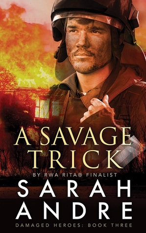 A Savage Trick (Damaged Heroes, Book 3)