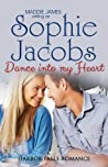 Dance into My Heart (A Harbor Falls Romance Book 2)