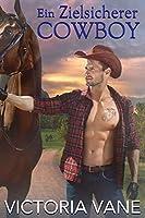 Ein Zielsicherer Cowboy (Heiße Cowboy-Nächte 3)