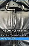 The Chance Meeting: