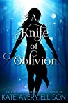 A Knife of Oblivion (The Kingmakers' War, #8)