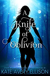 A Knife of Oblivion (The Kingmakers' War, #8)