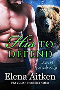 His to Defend (Bears of Grizzly Ridge #5)