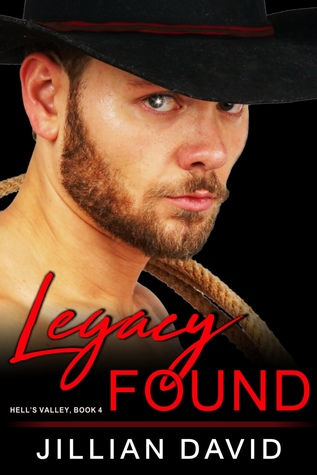 Legacy Found (Hell's Valley, Book 4): Paranormal Western Romance