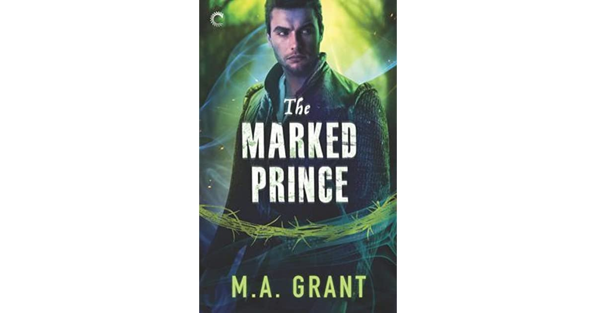 The Marked Prince (The Darkest Court, #2) by M A  Grant