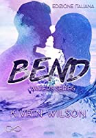 Bend - Waters Series Vol. 1