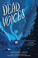 Dead Voices (Small Spaces #2)