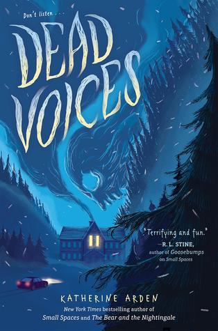 Dead Voices (Small Spaces) Bk 2 - Katherine Arden