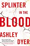 Splinter in the Blood (Carver and Lake #1)