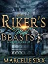 Riker's Academy for Misfit Beasts: A Series Mashup