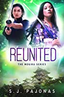 Reunited (The Nogiku Series Book 3)