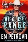 At Close Range (Ranger Ops, #1)