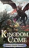 Kingdom Come (The Archemi Online Chronicles, #3)