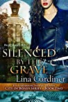 Silenced by the Grave (City of Bones Book 2)