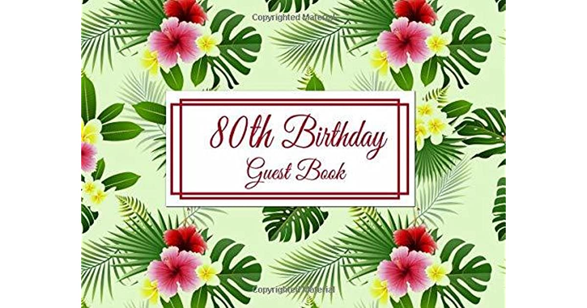 80th Birthday Guest Book 80th Birthday Party Guest Book In A