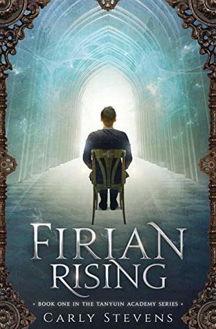 Firian Rising (The Tanyuin Academy Series)