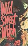 Wild Sweet Witch