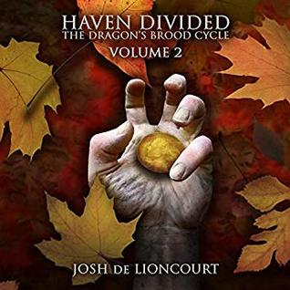 Haven Divided (The Dragon's Brood Cycle, Vol. 2)