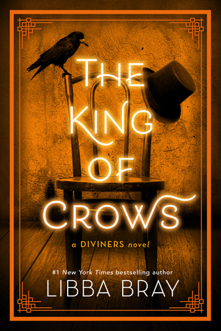 The King of Crows (The Diviners, #4) by Libba Bray